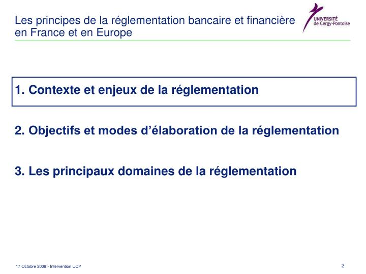 Les principes de la r glementation bancaire et financi re en france et en europe