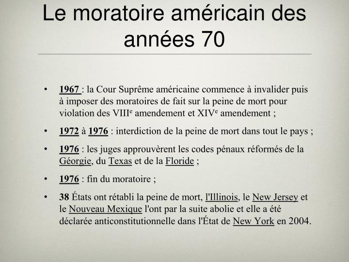 Le moratoire américain des années 70