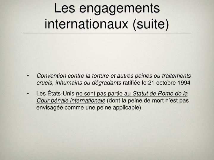 Les engagements internationaux (suite)