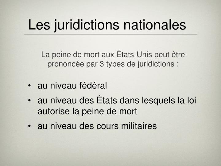 Les juridictions nationales