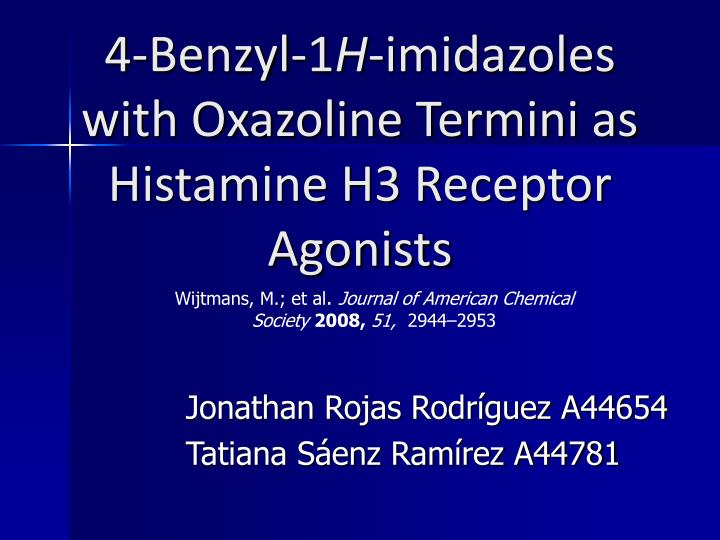 4 benzyl 1 h imidazoles with oxazoline termini as histamine h3 receptor agonists n.