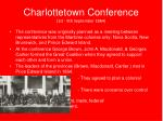 charlottetown conference 1st 9th september 1864
