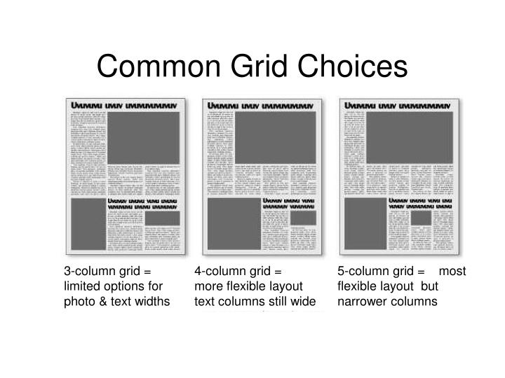 Common Grid Choices