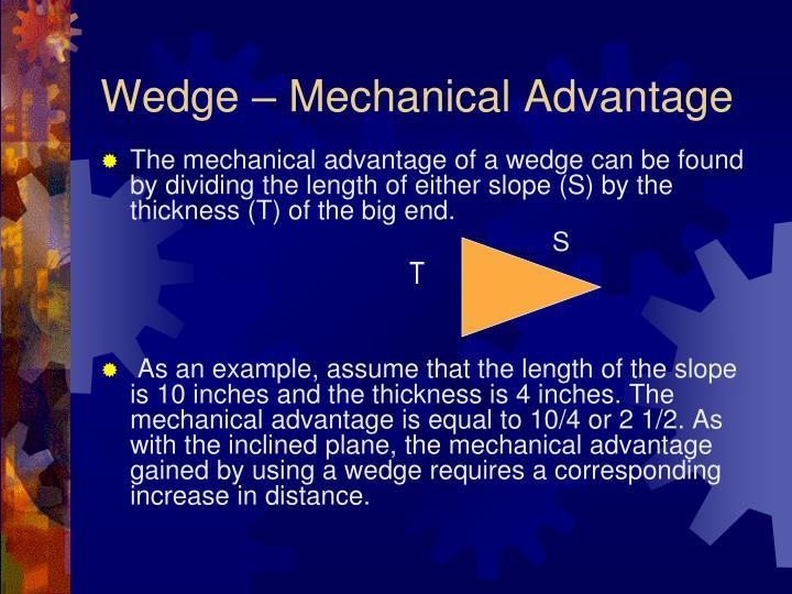 Wedge – Mechanical Advantage
