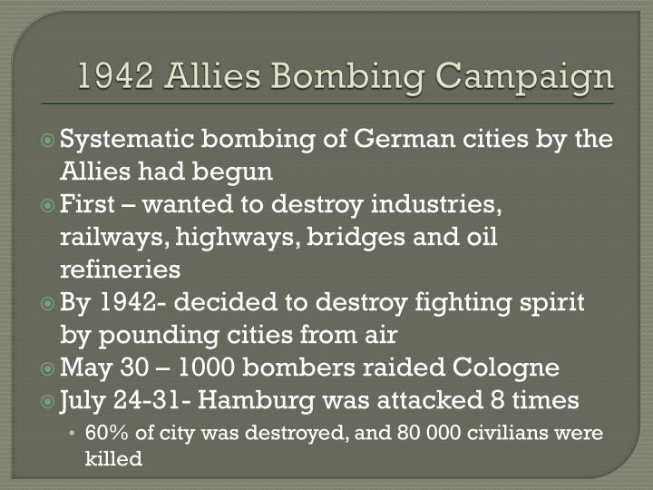 1942 Allies Bombing Campaign