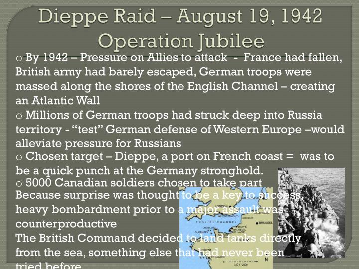 Dieppe Raid – August 19, 1942