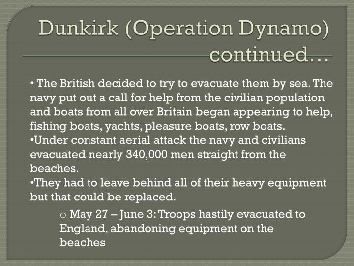 Dunkirk (Operation Dynamo) continued…