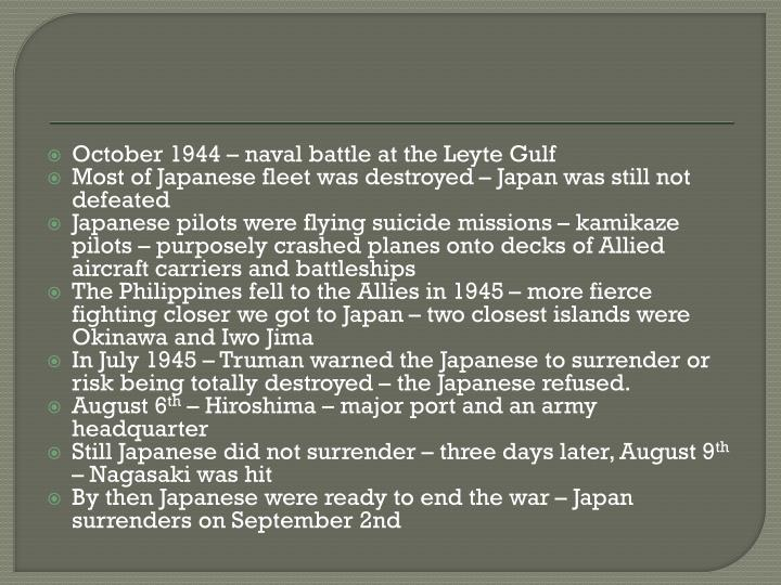 October 1944 – naval battle at the Leyte Gulf