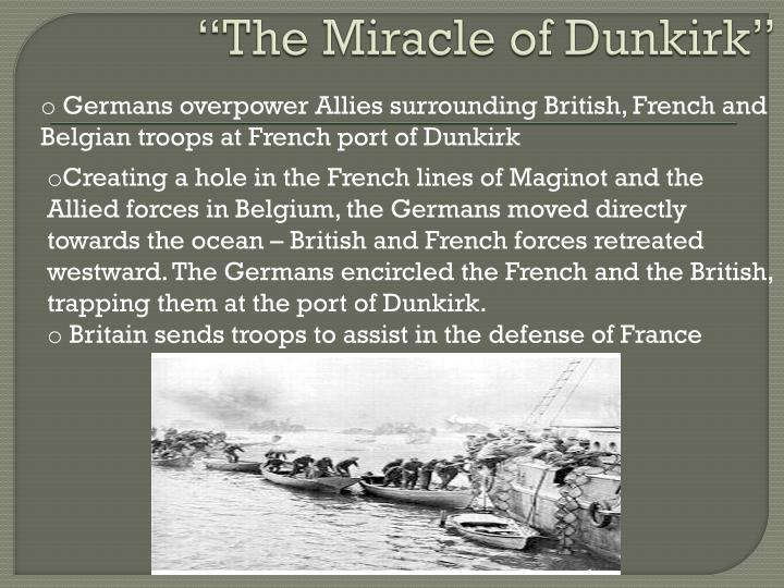"""""""The Miracle of Dunkirk"""""""