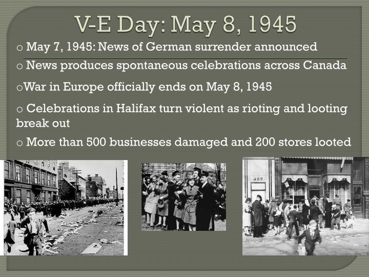 V-E Day: May 8, 1945