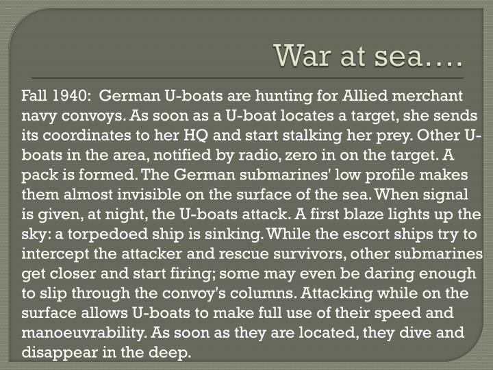 War at sea….