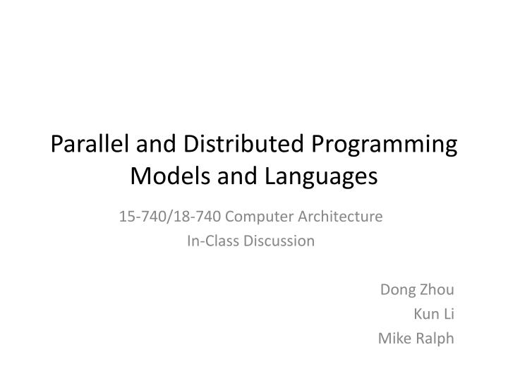 parallel and distributed programming models and languages n.