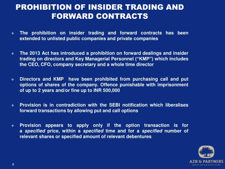 PROHIBITION OF INSIDER TRADING AND FORWARD CONTRACTS