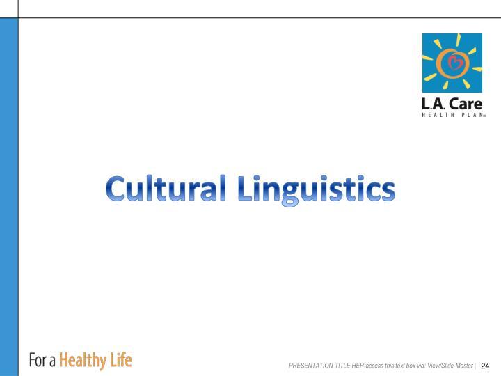 Cultural Linguistics