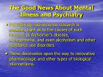 the good news about mental illness and psychiatry2