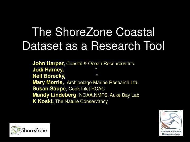 the shorezone coastal dataset as a research tool