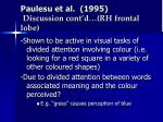 paulesu et al 1995 discussion cont d rh frontal lobe