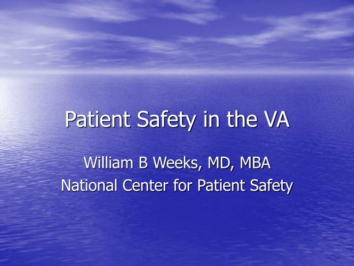 patient safety in the va n.