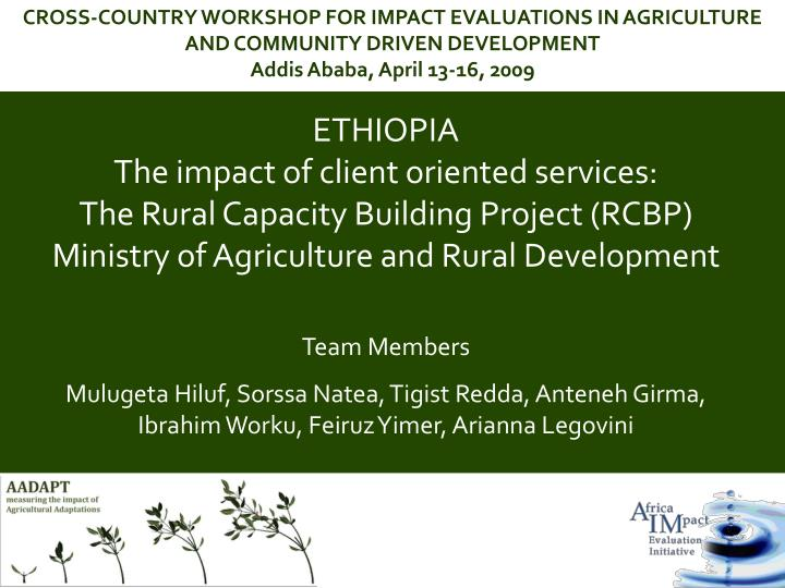 PPT - ETHIOPIA The impact of client oriented services: The