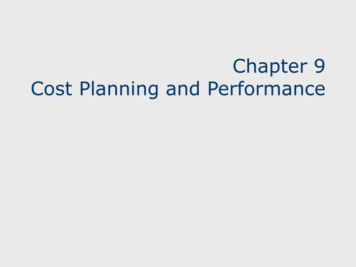chapter 9 cost planning and performance n.