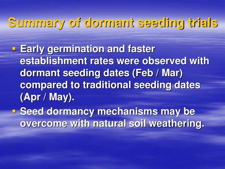 Summary of dormant seeding trials