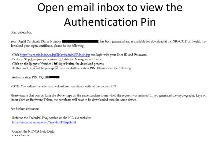 Open email inbox to view the Authentication Pin