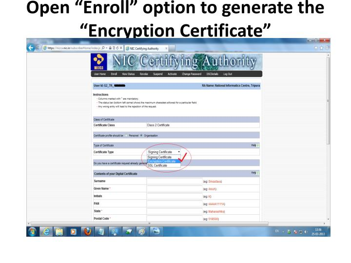 """Open """"Enroll"""" option to generate the """"Encryption Certificate"""""""