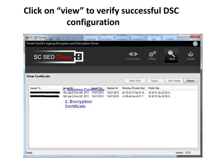 "Click on ""view"" to verify successful DSC       configuration"