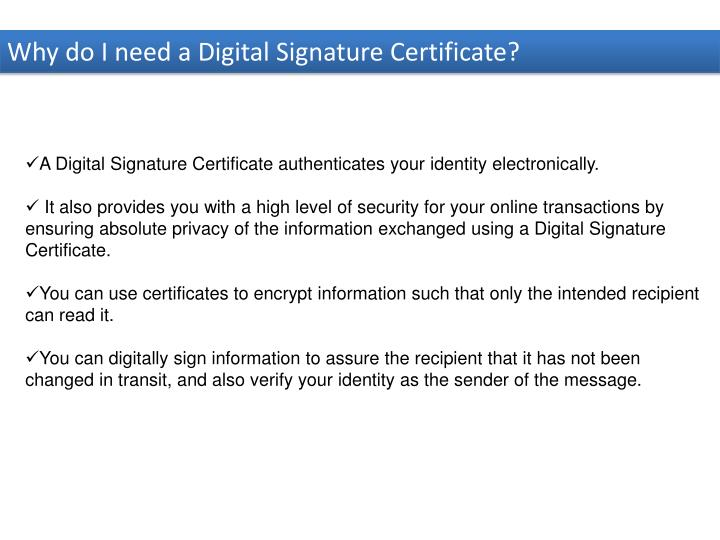 Why do I need a Digital Signature Certificate?