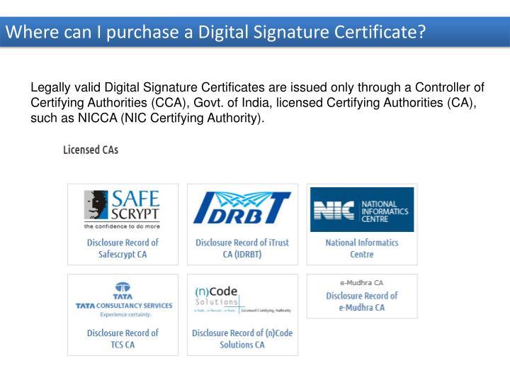 Where can I purchase a Digital Signature Certificate?