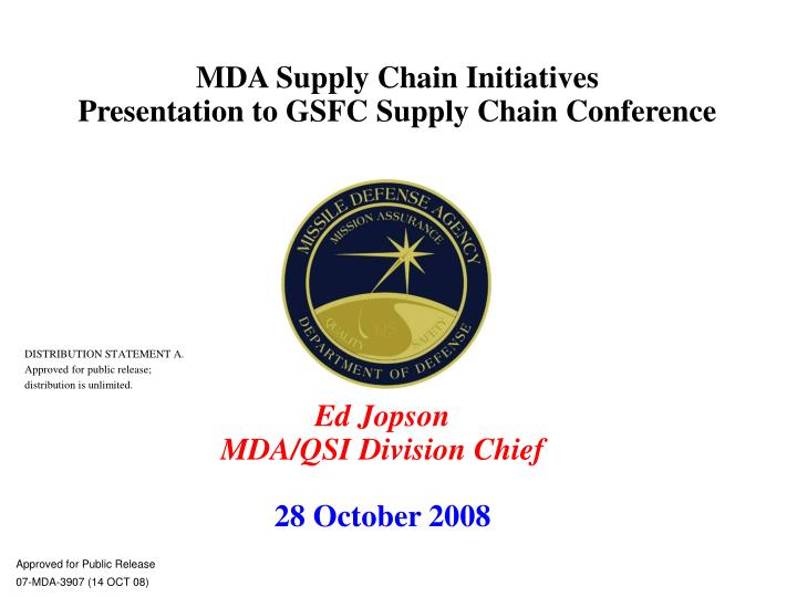 mda supply chain initiatives presentation to gsfc supply chain conference n.