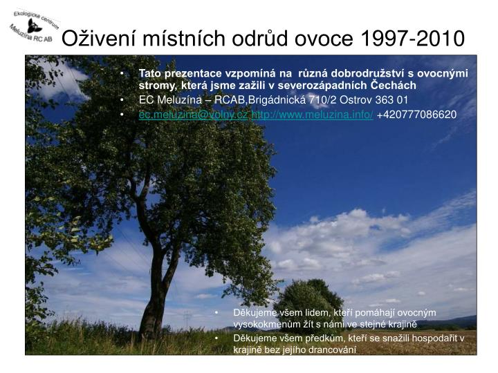o iven m stn ch odr d ovoce 1997 2010 n.