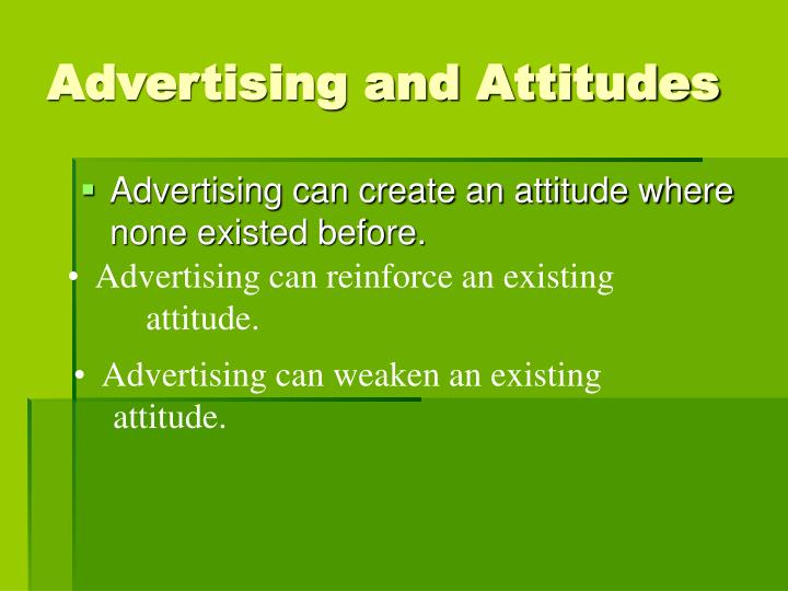 Advertising and Attitudes