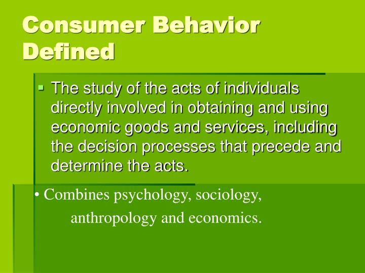 Consumer Behavior Defined