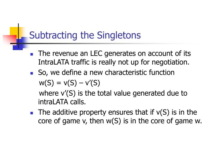 Subtracting the Singletons