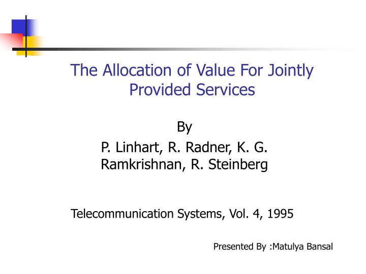 The allocation of value for jointly provided services