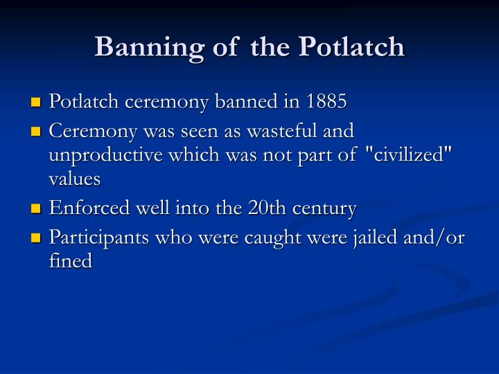 Banning of the Potlatch