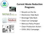 current waste reduction programs