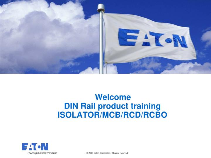 welcome din rail product training isolator mcb rcd rcbo n.