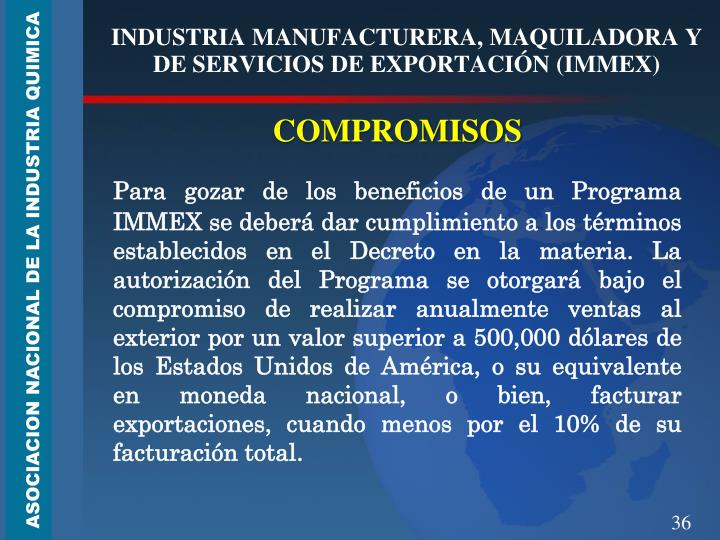 INDUSTRIA MANUFACTURERA, MAQUILADORA Y DE SERVICIOS DE EXPORTACIÓN (IMMEX)