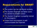 requirements for smart1