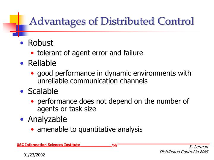 Advantages of distributed control