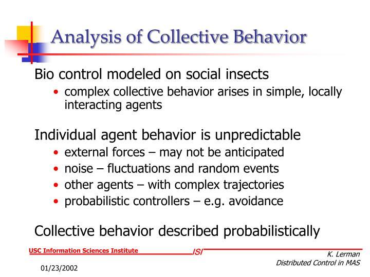 Analysis of Collective Behavior