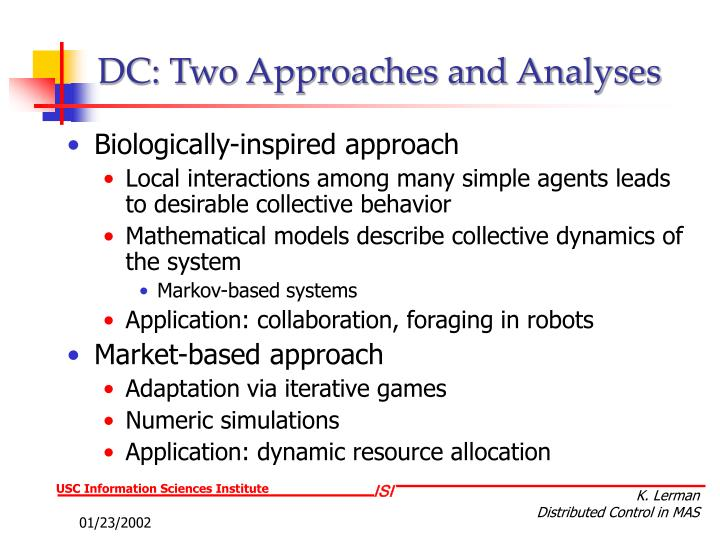 DC: Two Approaches and Analyses