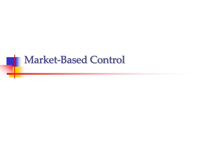 Market-Based Control