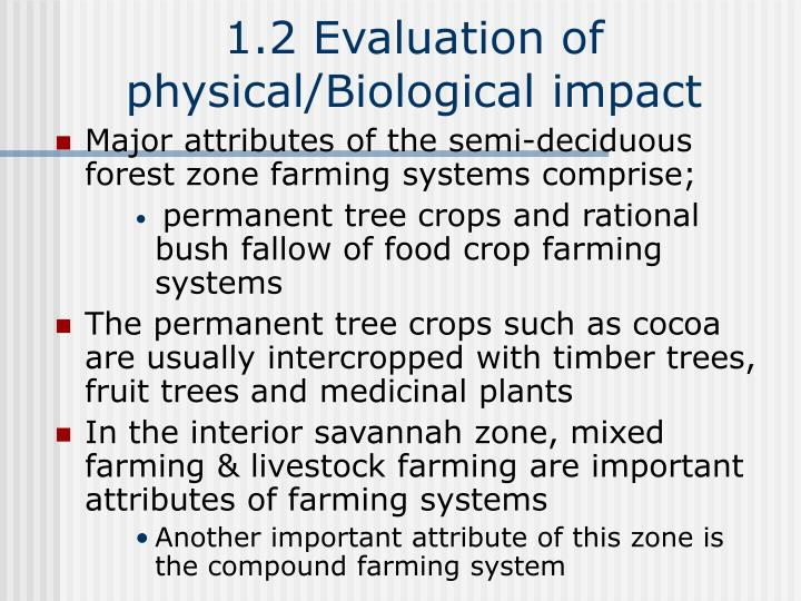 1.2 Evaluation of physical/Biological impact