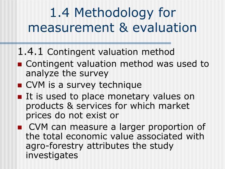 1.4 Methodology for measurement & evaluation