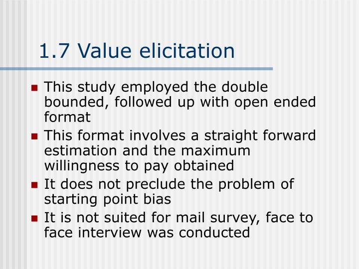 1.7 Value elicitation