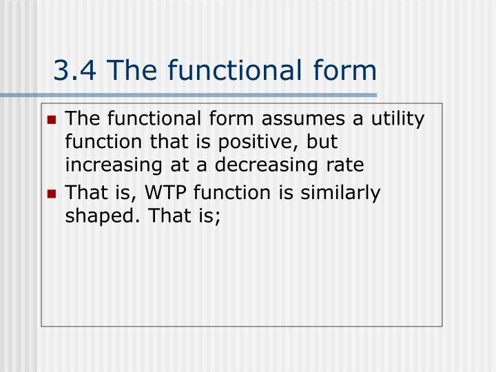 3.4 The functional form