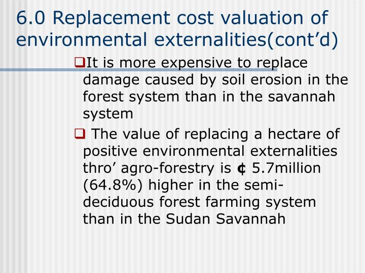 6.0 Replacement cost valuation of environmental externalities(cont'd)